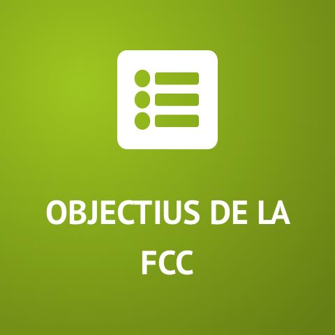 Objectius de la FCC